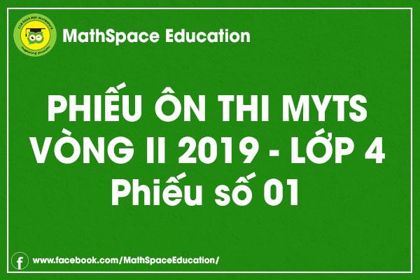 Phiếu ôn thi MYTS lớp 4 vòng II - Phiếu số 1 (kèm đáp án)