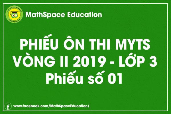 Phiếu ôn thi MYTS lớp 3 vòng II - Phiếu số 1 (kèm đáp án)