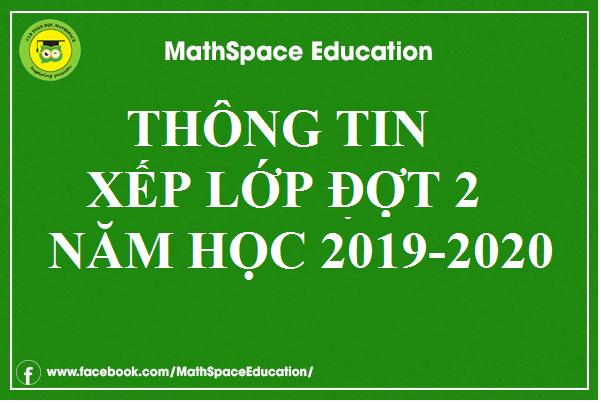 THÔNG TIN XẾP LỚP ĐỢT 2 NĂM HỌC 2019-2020