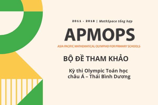 BỘ ĐỀ THI APMOPS 2001 - 2018
